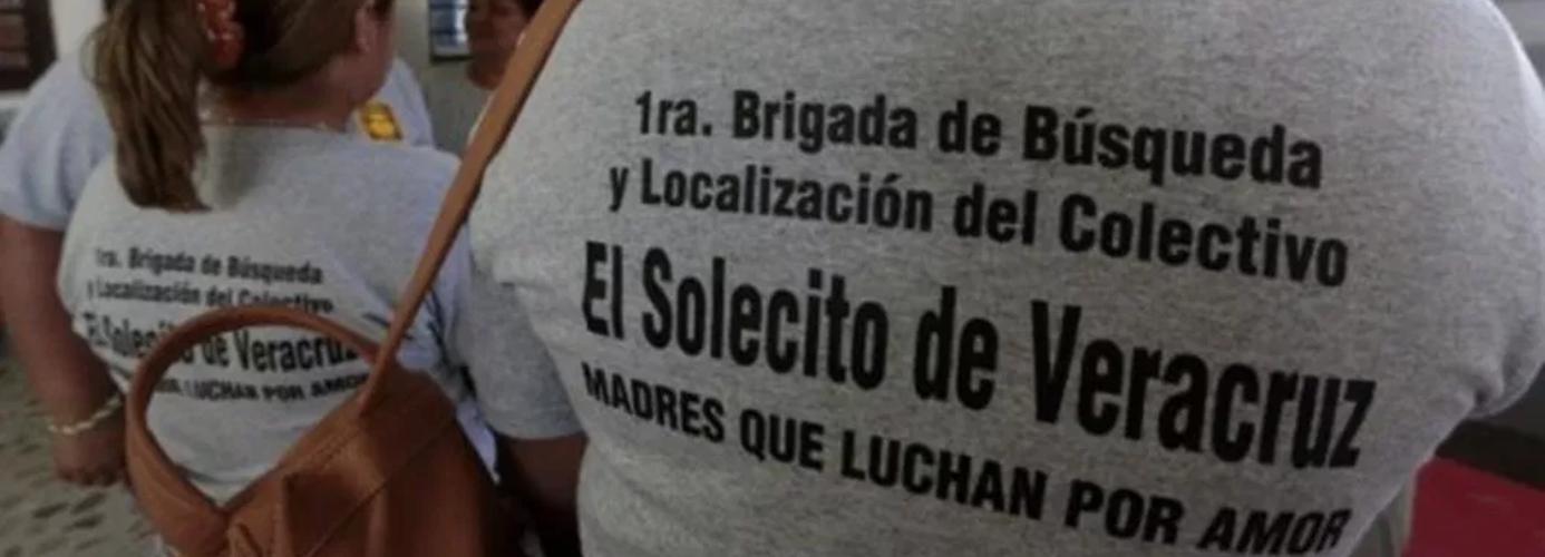 Solecito, el colectivo que busca a desaparecidos en Veracruz
