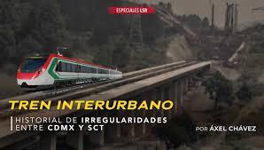 Tren interurbano: historial de irregularidades entre CDMX y SCT