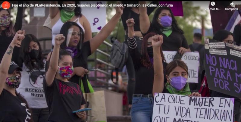Fue el año de #LaResistencia. En 2020, mujeres pisotearon el miedo y tomaron las calles, con furia