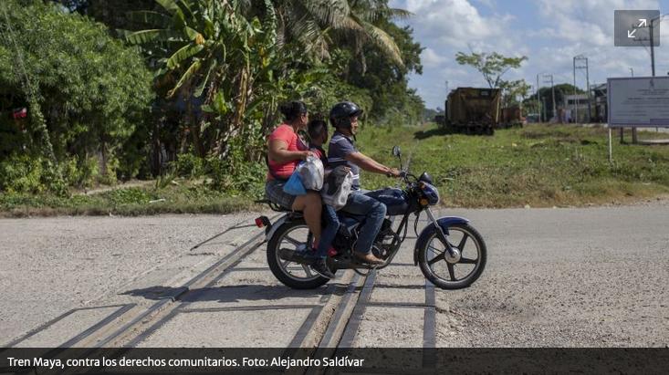 Tren Maya: el megaproyecto del sexenio, contra los derechos comunitarios