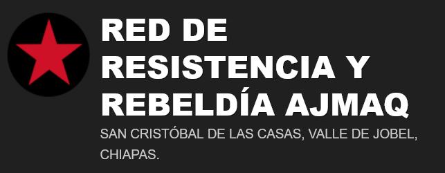 Red de Resistencia y rebeldía exige la liberación inmediata de defensores de derechos humanos del Frayba.