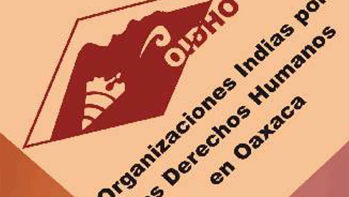 Denuncia OIDHO detención ilegal de dos de sus activistas (Oaxaca)