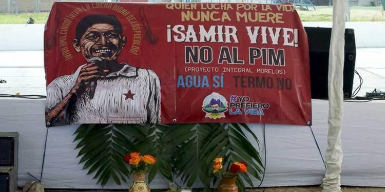 Pueblos indígenas alistan Jornada de Lucha «Samir Flores Vive» contra los megaproyectos