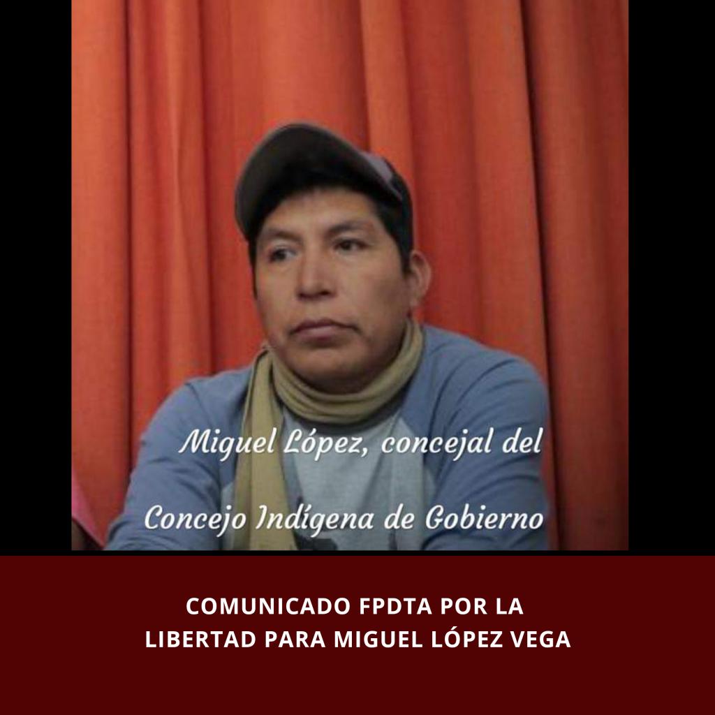 Comunicado del FPDTA por la libertad de Miguel López Vega (Puebla)