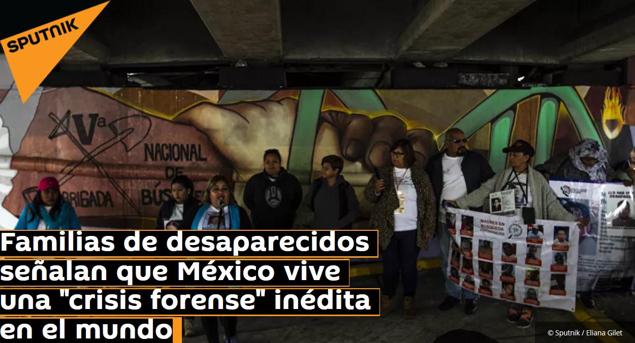 """Familias de desaparecidos señalan que México vive una """"crisis forense"""" inédita en el mundo (Veracruz)"""