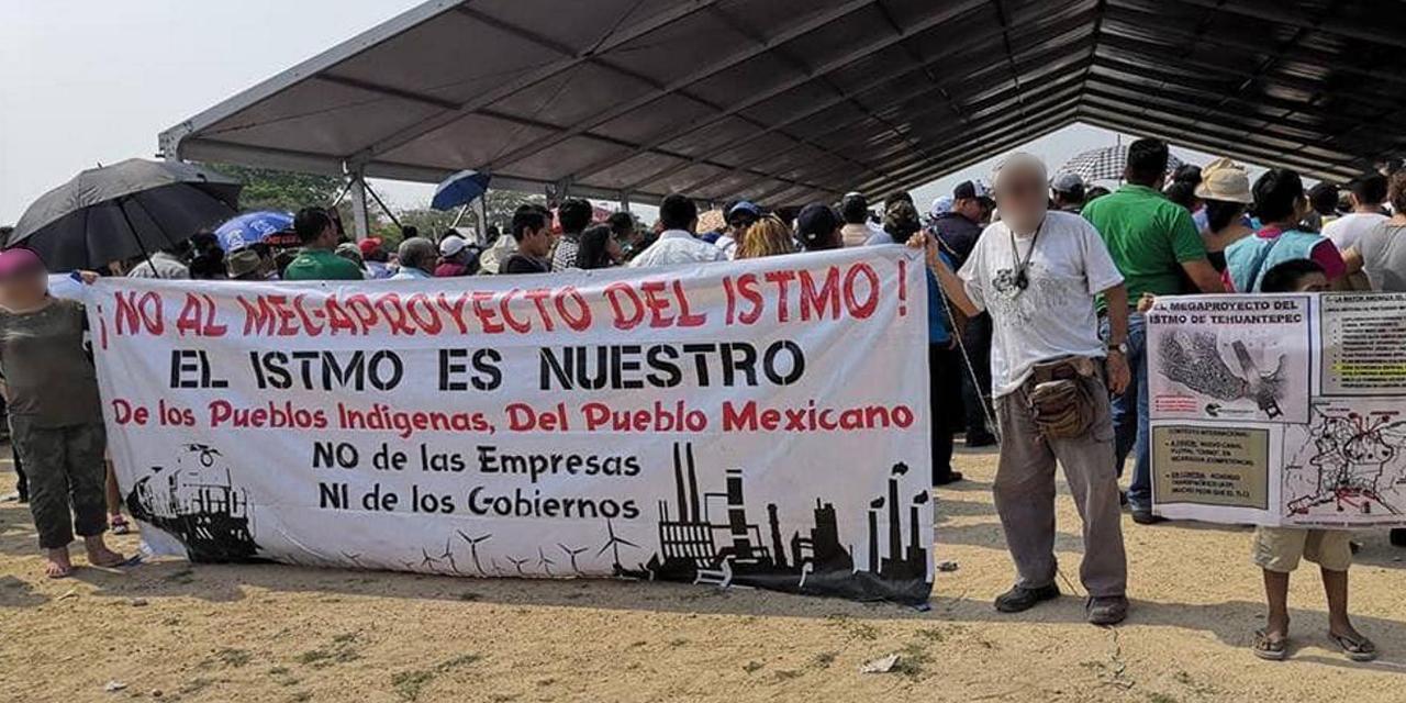 Rechazan Programa de Desarrollo en el Istmo (Veracruz, Oaxaca)