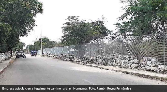 Empresa avícola cierra ilegalmente camino rural en Hunucmá (Yucatán)
