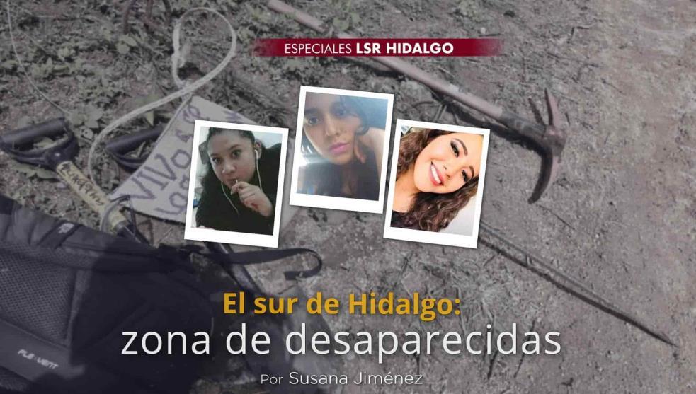 El sur de Hidalgo: zona de desaparecidas