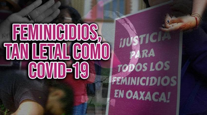 Ni la pandemia frena violencia feminicida en Oaxaca; son 329 casos en el gobierno de Murat: Consorcio