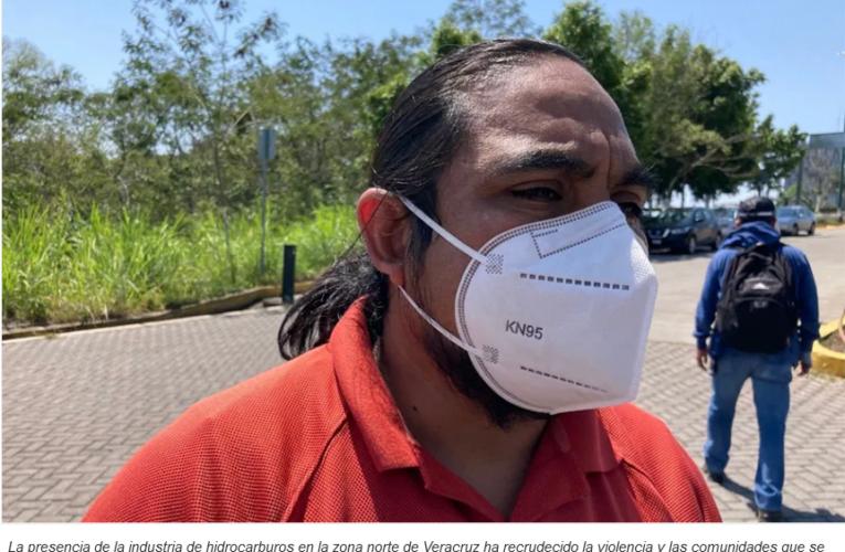 Condicionan programas sociales a comunidades para que avalen fracking en Veracruz; también hay más violencia por industria de hidrocarburos