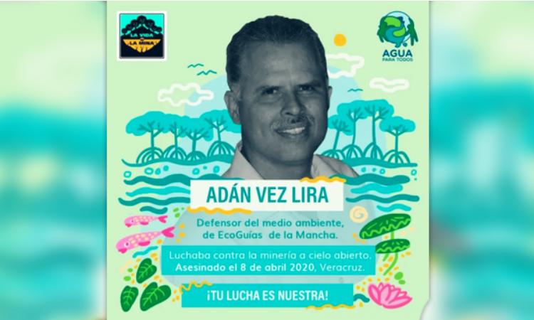 Impune, asesinato del ambientalista Adán Vez Lira (Veracruz)