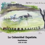 La Calamidad Zapatista.