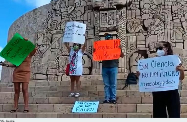 """""""Sin ciencia no hay futuro"""": trabajadores de Conacyt protestan en la península de Yucatán"""